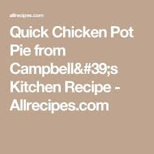 cbell kitchen recipe ideas best 25 cbells chicken pot pie ideas on mini pot