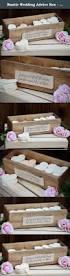 Wedding Wishes Box The 25 Best Wedding Advice Box Ideas On Pinterest Advice Box