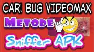 cara mencari bug telkomsel cara mencari bug videomax metode sniff apk youtube