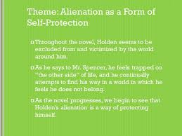 Catcher In The Rye Theme Of Alienation | english i spring 2012 the catcher in the rye themes motifs