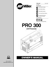 miller pro 300 cat owner s manual