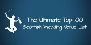 ultimate top 100 scottish wedding venue list the jiggers