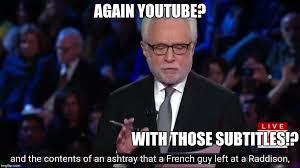 Funny Youtube Memes - again with those youtube subtitles imgflip