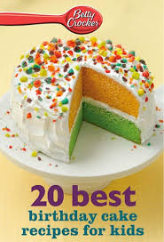 bargain e cookbook 20 betty crocker best birthday cakes recipes
