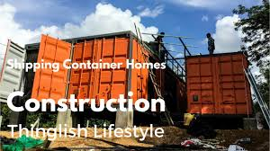 shipping container homes construction thailand youtube