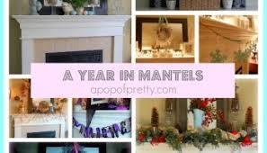 a year of mantel decorating ideas aka revealing my inner mantel