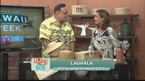 the craft of hawaiian lauhala weaving youtube