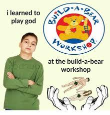 Build A Bear Meme - 25 best memes about build a bear workshop build a bear