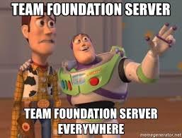 Server Meme - team foundation server team foundation server everywhere