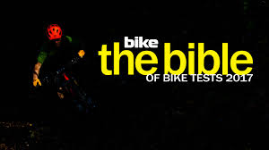 welcome to the 2017 bible of bike tests bike magazine