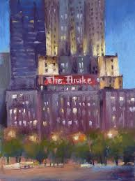painting my world a chicago night painting the drake hotel