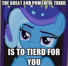 Trixie Meme - sleepy trixie imgflip
