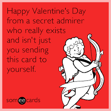Funny Memes For Valentines Day - funny valentine s day memes ecards someecards