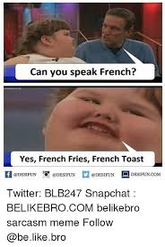 can you speak french yes french fries french toast k 증 desifun