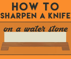 what is the best way to sharpen kitchen knives how to sharpen a knife on a japanese water