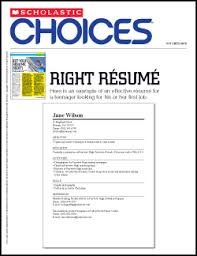 Sample Resume For Teenagers First Job by Right Resume Scholastic Choices Scholastic Com