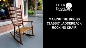 Automatic Rocking Chair For Adults Making A Boggs Classic Ladderback Rocking Chair Youtube