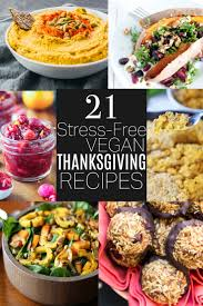 21 stress free vegan thanksgiving recipes beautiful ingredient