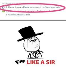 Like A Sir Meme - fap like a sir meme subido por estebandrogba memedroid