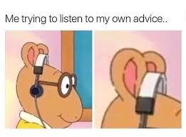 Advice Meme - advice meme by mememasterclub memedroid