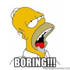 Boring Meme - boring homer simpson drooling meme generator