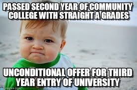 Community College Meme - passed second year of community college with on memegen