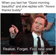 Good Morning Beautiful Meme - dopl3r com memes when you text her good morning beautiful and