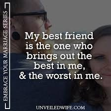 best friend marriage quotes positive marriage quotes quotes