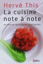 cuisine scientifique amazon fr la cuisine note à note hervé this livres