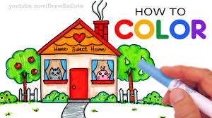 how to color cartoon house step by step for mom home sweet home