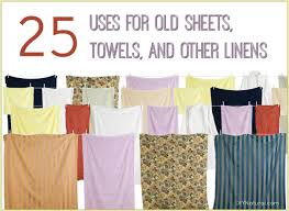 Coolest Fabric For Sheets by 25 Uses For Old Sheets Towels And Other Linens