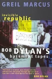 Bob Dylan Basement Tapes Vinyl by Basement Tapes U0027 Syllabus An Essential Bob Dylan Reading List