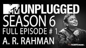 mtv unplugged india mp3 download ar rahman mann chandra unplugged ar rahman mtv unplugged season 6 allnews