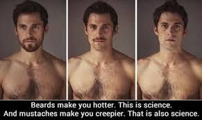 Creepy Mustache Meme - beards hot mustache creepy this is science imgur