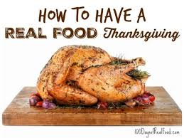 how to a real food thanksgiving 100 days of real food