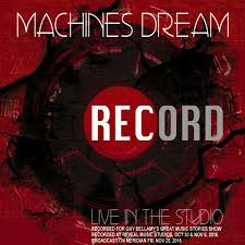 Record by Record Machines Dream