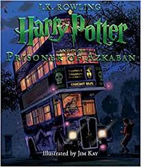 harry potter and the prisoner of azkaban the illustrated edition