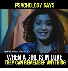 Meme Psychology - psychology says f oenakena yarum ilaiyae when a girl is in love they