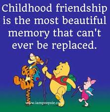 childhood friendship quote via www iampoopsie