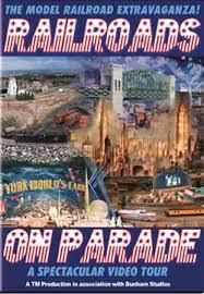 parade dvd railroads on parade model railroad extravaganza dvd