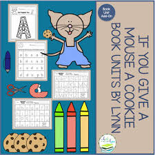 if you give a mouse a cookie book unit add on by book units by