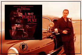 one day film birmingham soundtrack mike patton soundtrack a perfect place released 10 years ago