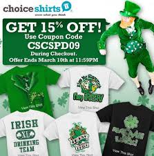 Choiceshirts St Patrick U0027s Day Tees And 15 Off Discount