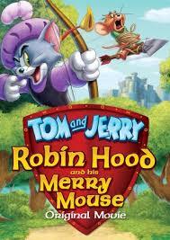 tom jerry robin hood merry mouse tom jerry wiki