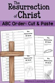 abc order worksheet cut and paste the resurrection of christ