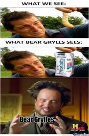 Bear Gryls Meme - oh bear grylls by renielle845 meme center