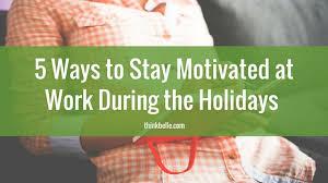 motivation during holidays jpg