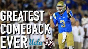 Texas A M Memes - ucla s historic comeback vs texas a m a game to remember youtube
