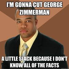 Zimmerman Memes - successful black man on yesterdays verdict meme guy