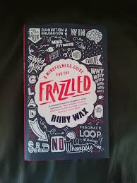 book review a mindfulness guide for the frazzled by ruby wax